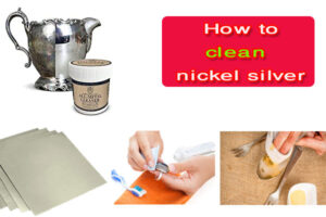How to clean nickel silver And Polished | (4-5) Easy Methods