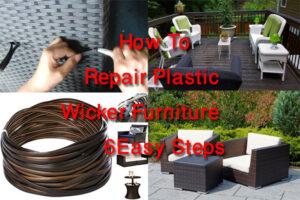 How To Repair Plastic Wicker Furniture | 6 Easy Steps