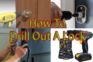 How To Drill Out A Lock In 6 Easy Steps