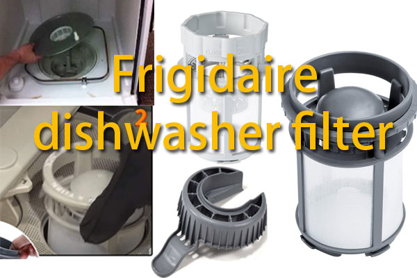 How to clean Frigidaire dishwasher filter