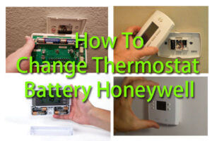 How To Change Thermostat Battery Honeywell- All Series